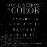 Conversations of Color winter flyer on April 15, 2020